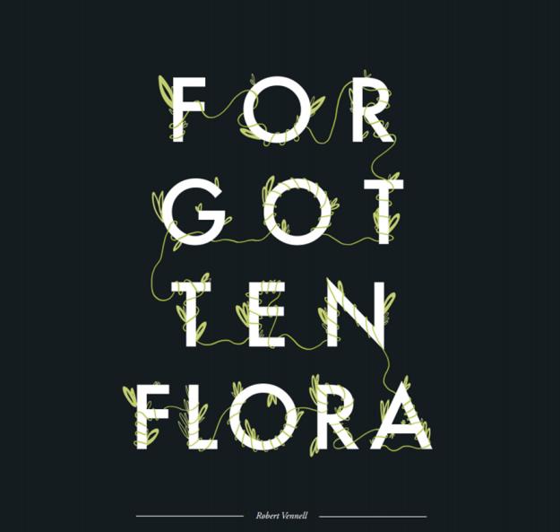 Forgotten Flora - Ramina Rai